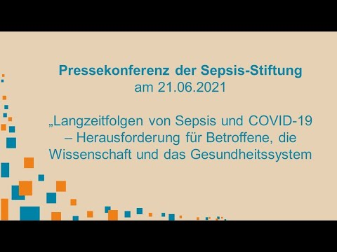 Sepsis- und COVID-19-Folgen: Pressekonferenz zum Sepsis-Forum 2021